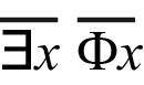 il n'existe pas x non phi de x